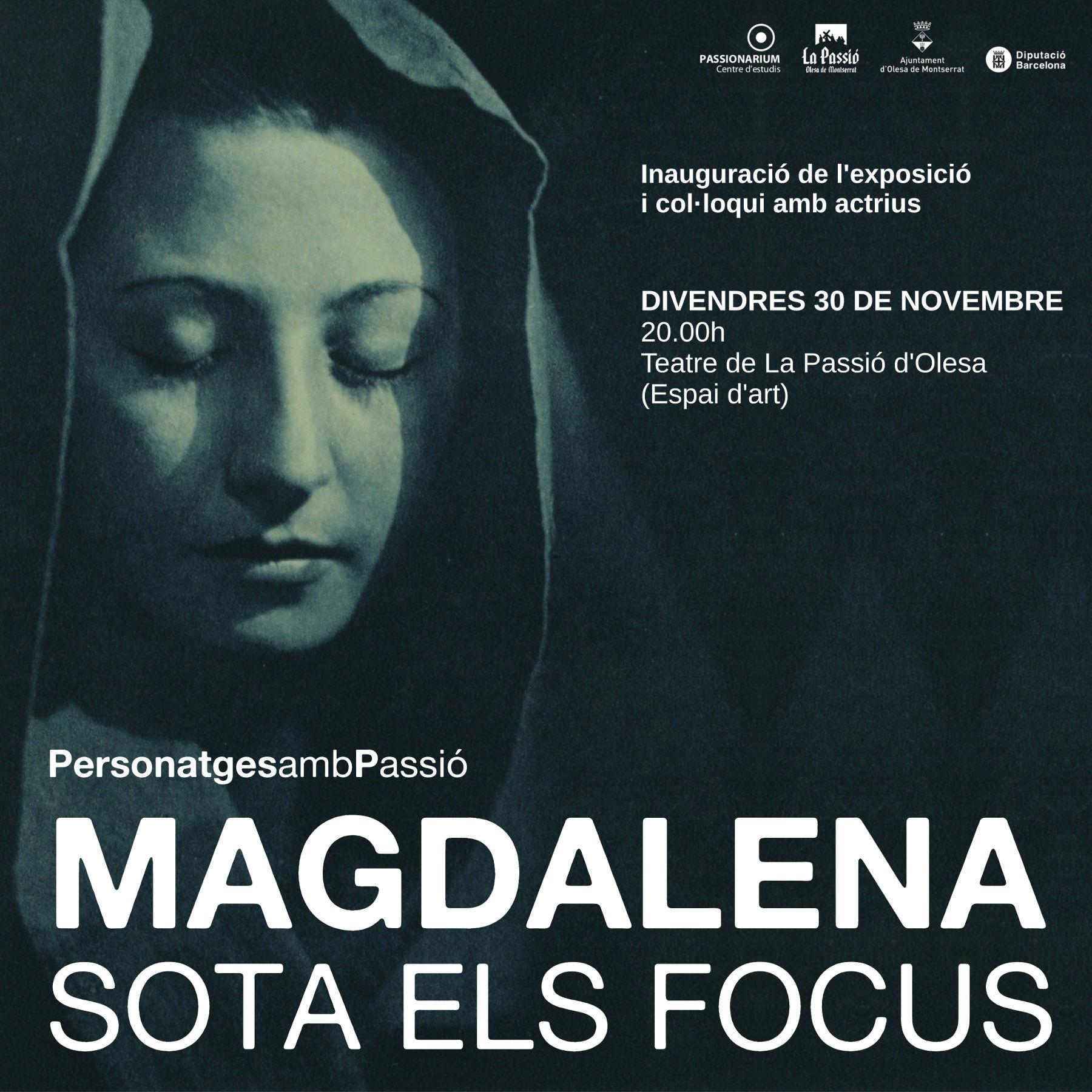 Exposició Magdalena sota els focus Passionarium