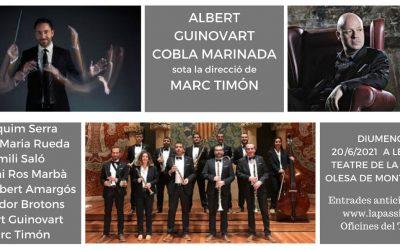 Nova data per al concert de la Cobla Marinada amb Albert Guinovart