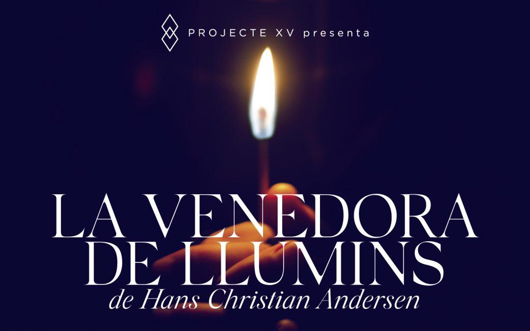 La venedora de llumins, de Projecte XV